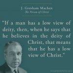 The Person of Christ by J. Gresham Machen – A Book Review